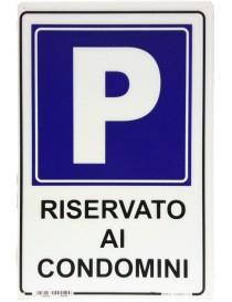 """CARTELLO SEGNALETICO """"RISERVATO AI CONDOMINI"""""""